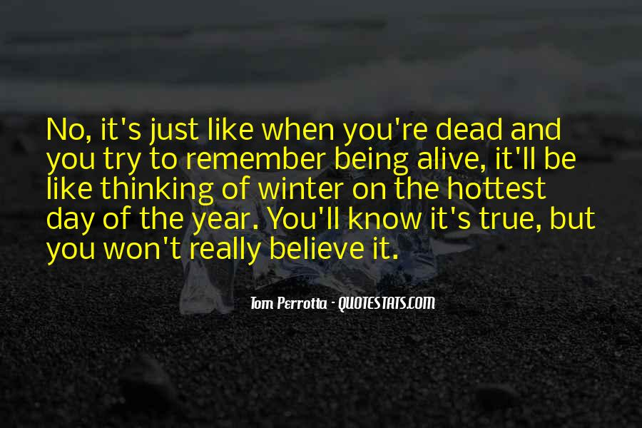 Alive And Dead Quotes #104119