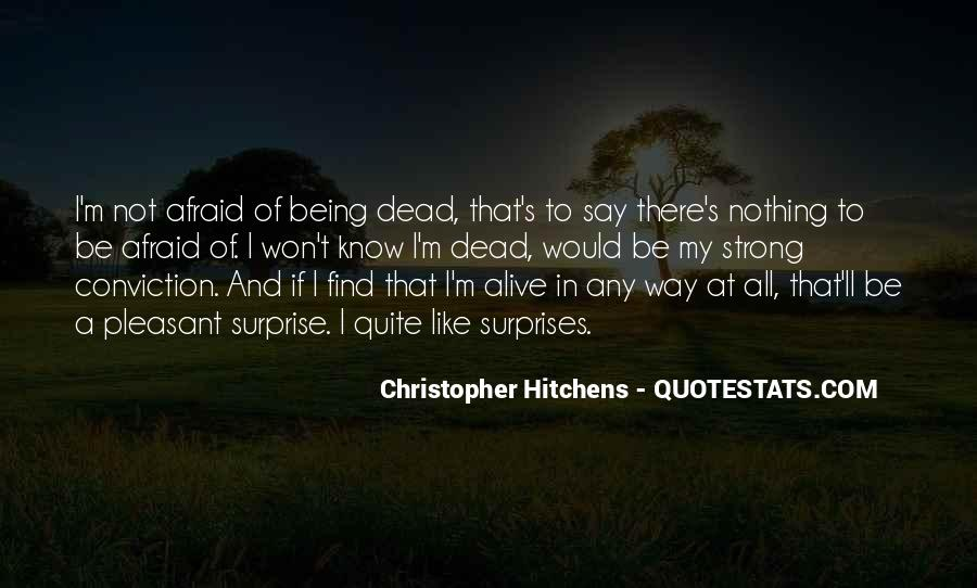 Alive And Dead Quotes #203862