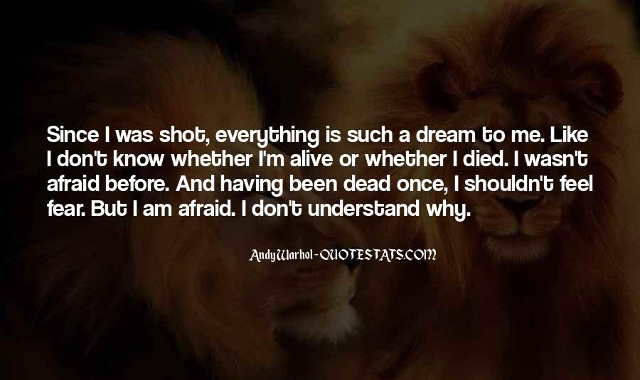 Alive And Dead Quotes #215580