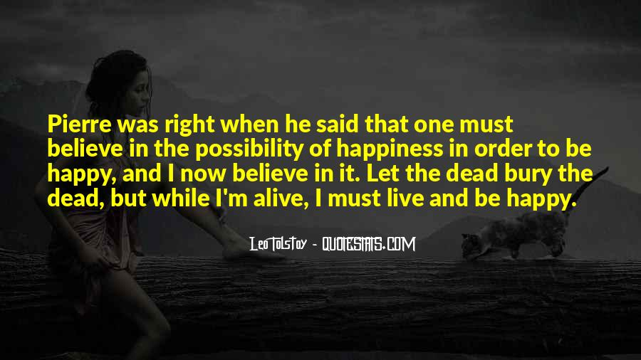 Alive And Dead Quotes #258465