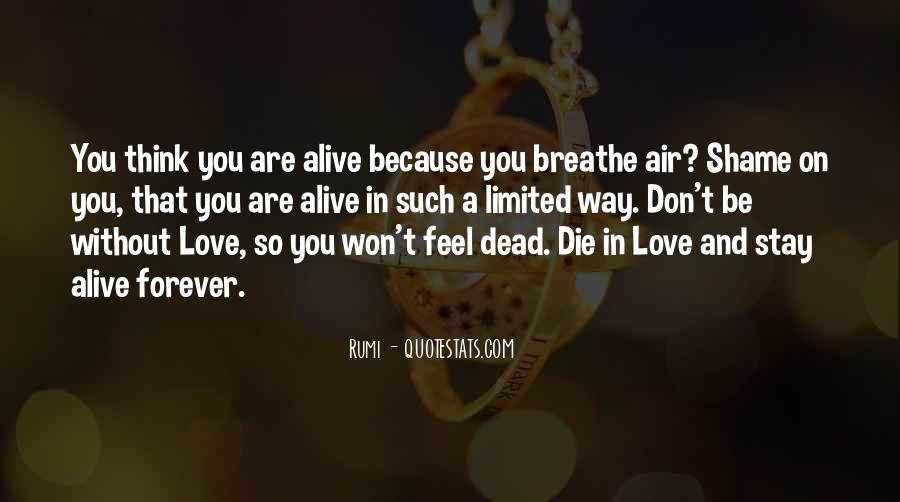 Alive And Dead Quotes #289580