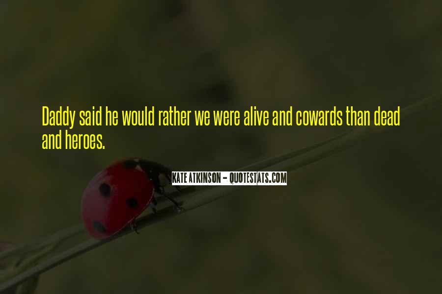Alive And Dead Quotes #302553