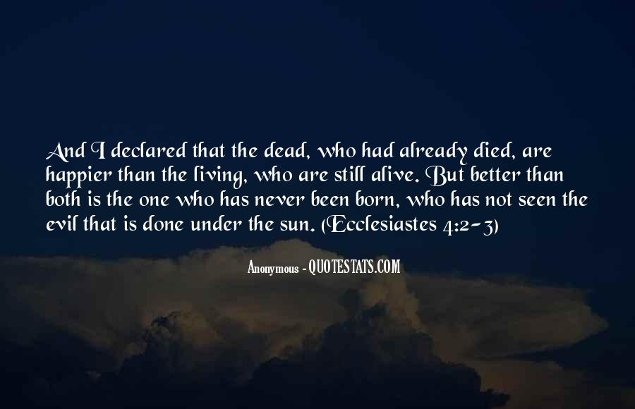 Alive And Dead Quotes #363922