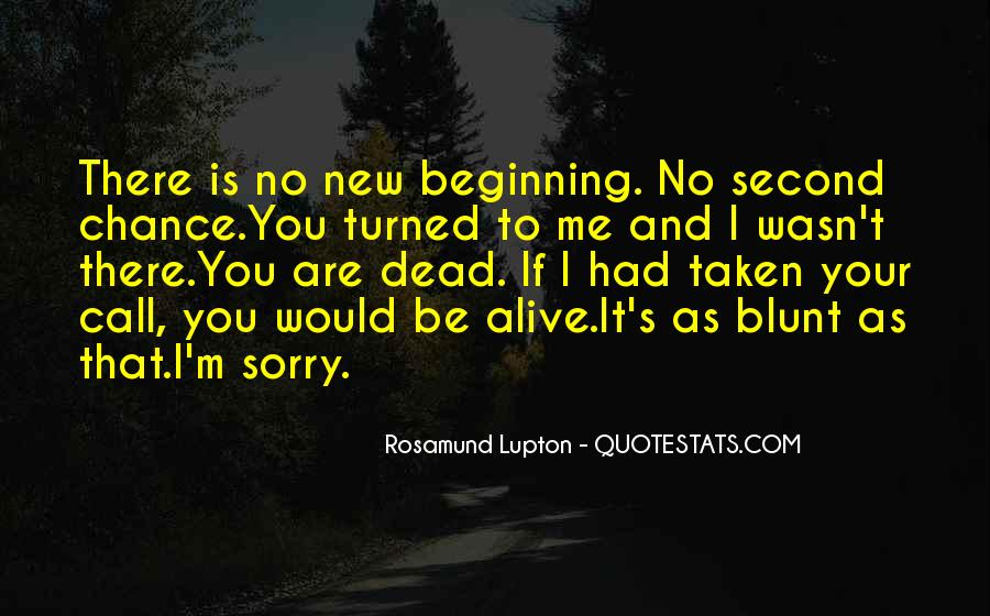 Alive And Dead Quotes #407125