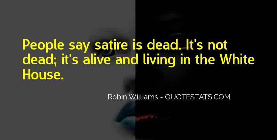 Alive And Dead Quotes #420499
