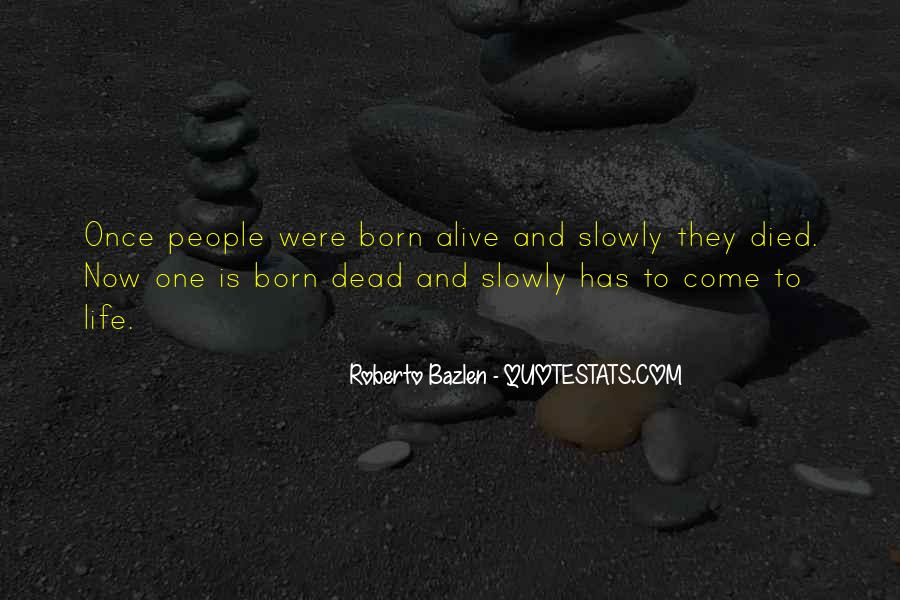 Alive And Dead Quotes #516881