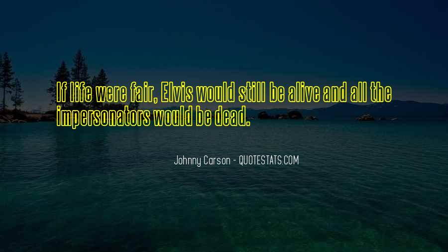 Alive And Dead Quotes #533991