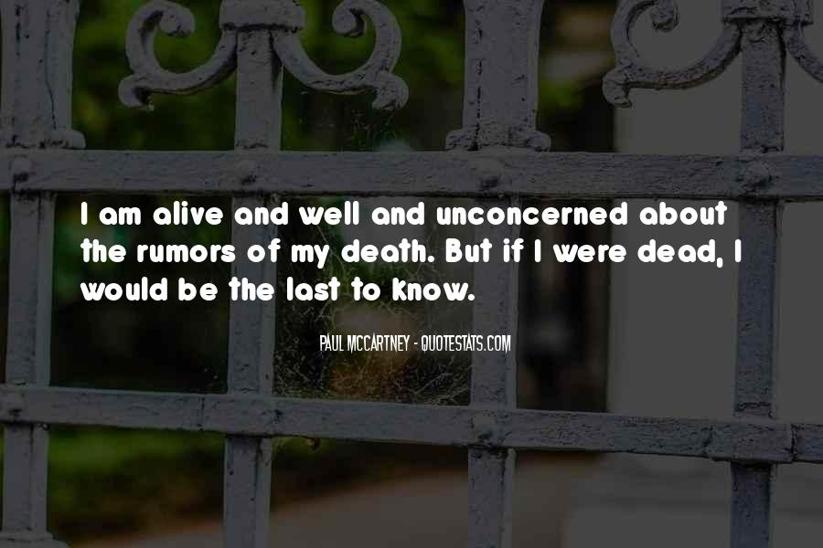 Alive And Dead Quotes #83084