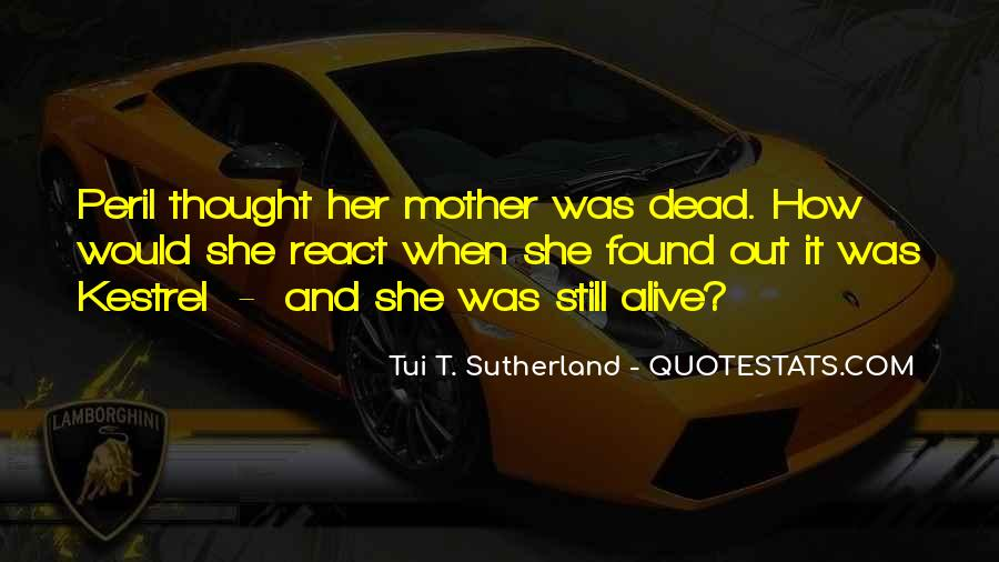 Alive And Dead Quotes #98361