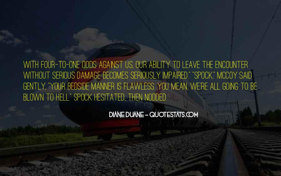 All Against Odds Quotes #1288564
