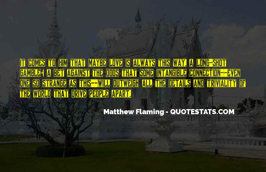 All Against Odds Quotes #129402