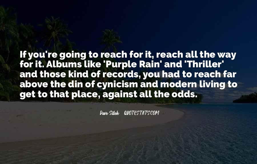 All Against Odds Quotes #1315639