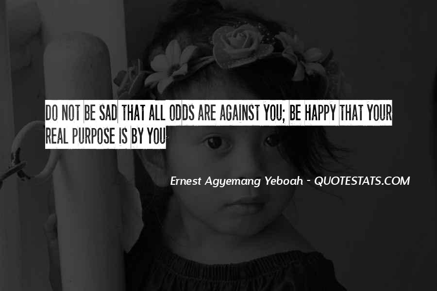 All Against Odds Quotes #1508265
