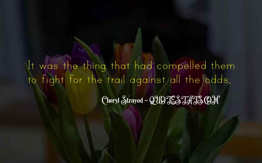 All Against Odds Quotes #1532504