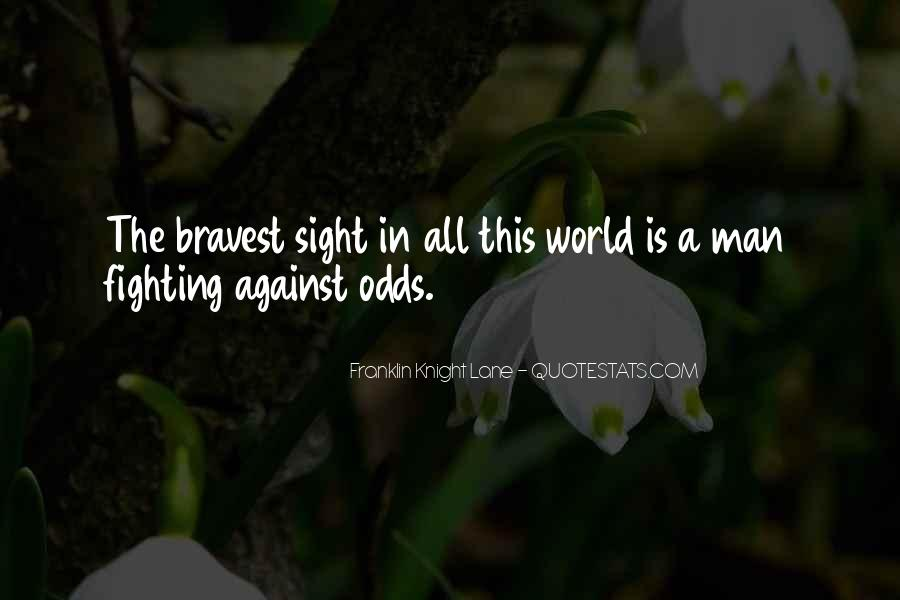 All Against Odds Quotes #239479