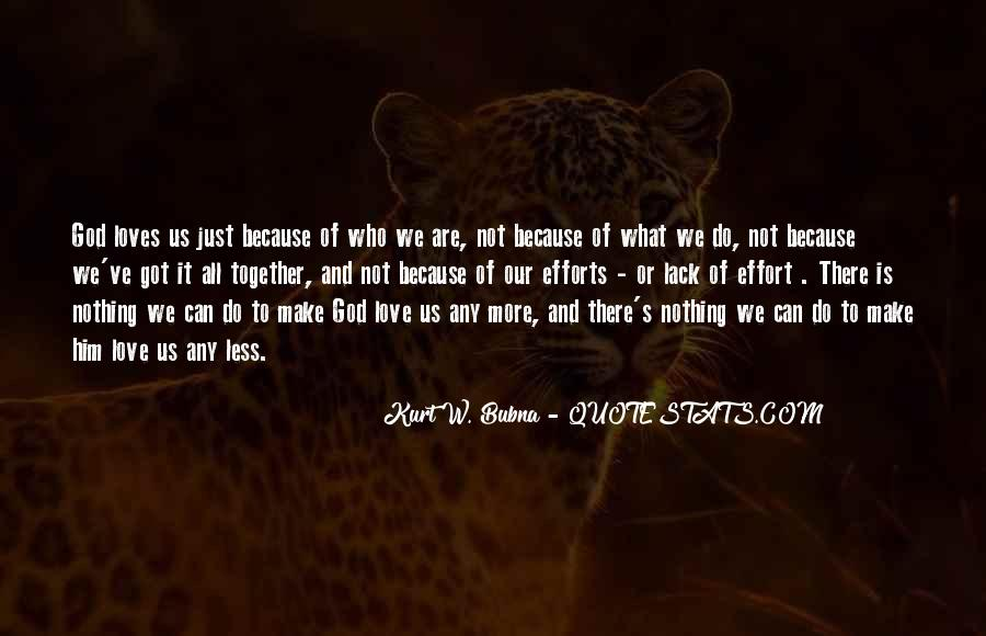 All Because Of Love Quotes #250280