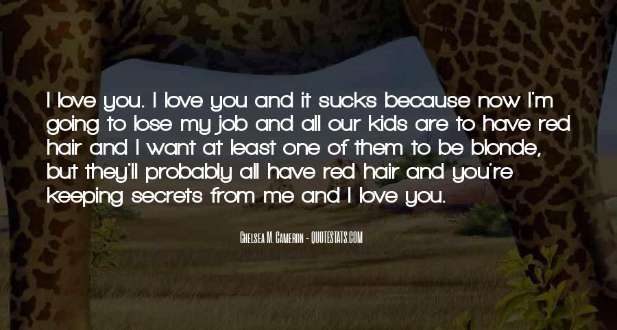 All Because Of Love Quotes #55730