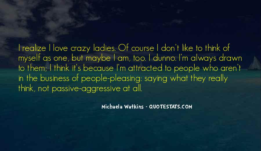 All Because Of Love Quotes #80553