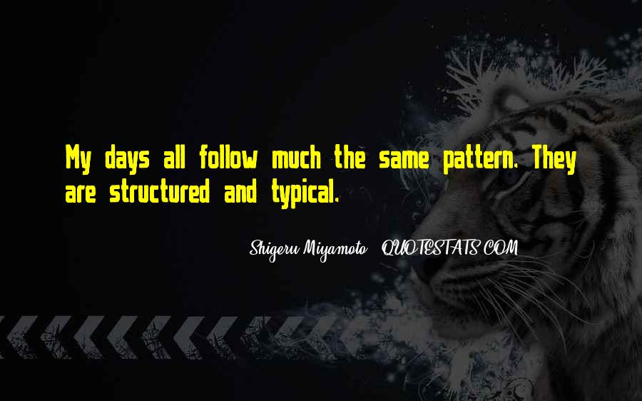 All Days Are Same Quotes #1878763