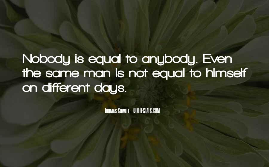 All Days Are Same Quotes #239606