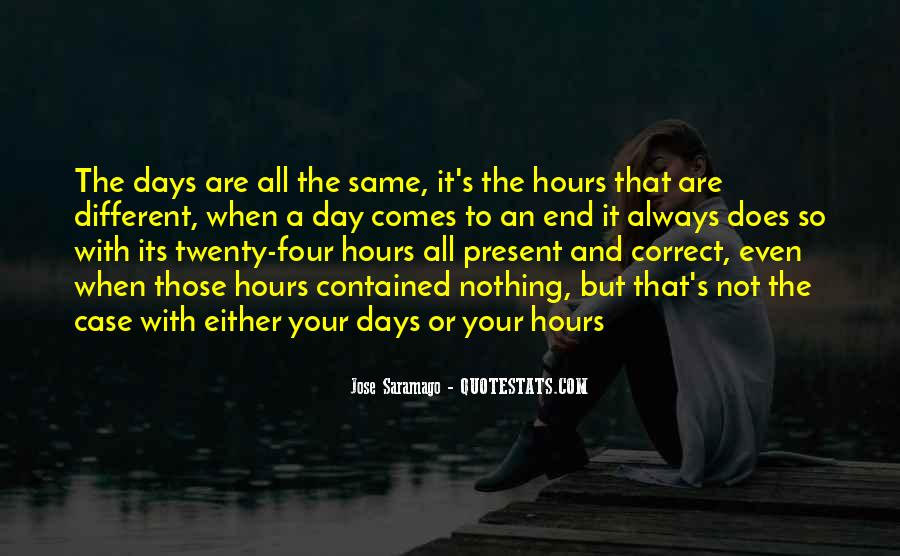 All Days Are Same Quotes #590325