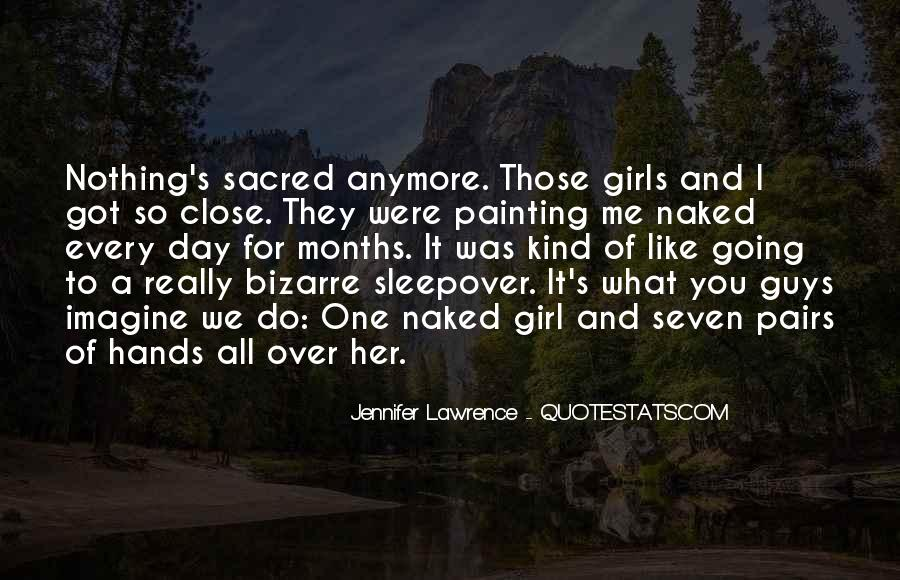 All Every Girl Wants Quotes #34482
