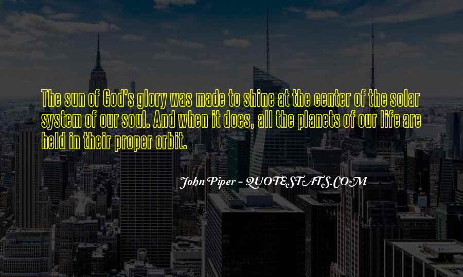 All For God's Glory Quotes #17733