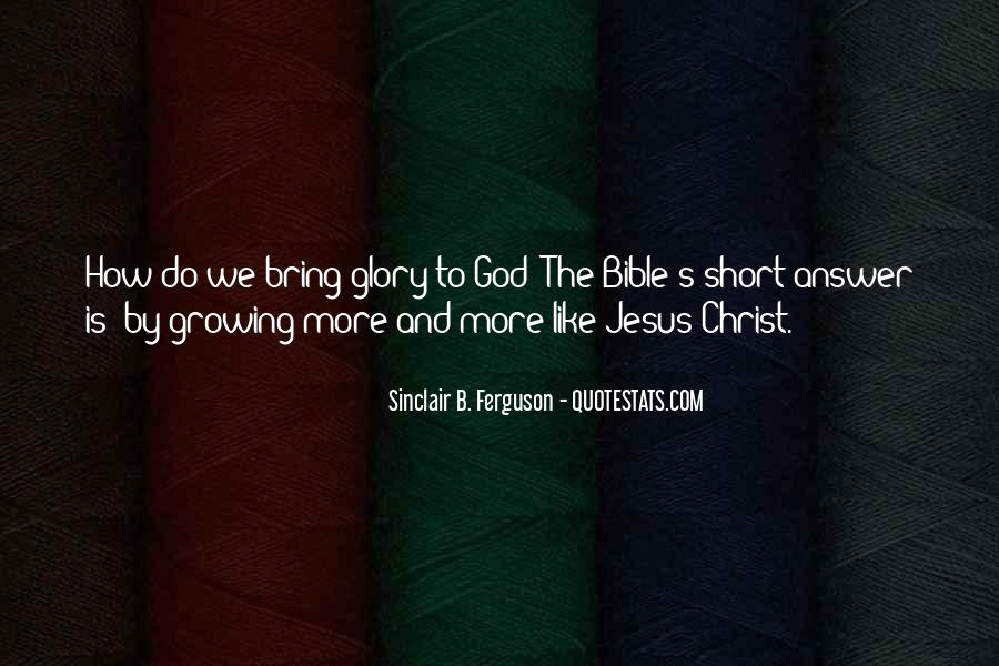 All For God's Glory Quotes #38534