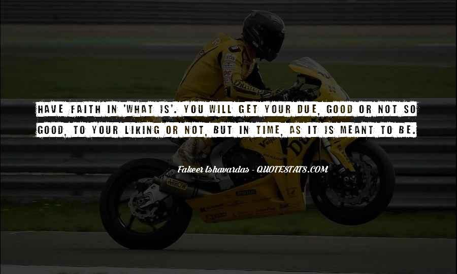 All Good Things Come In Due Time Quotes #587525