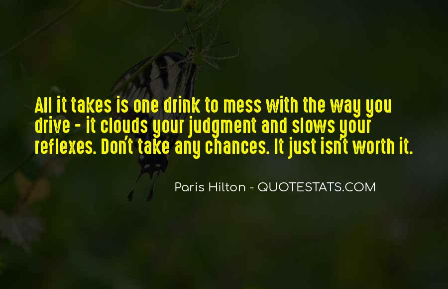 All It Takes Is One Quotes #979518