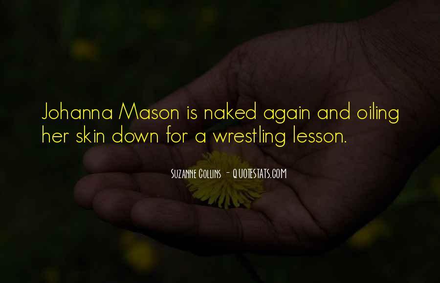 All Johanna Mason Quotes #1149800