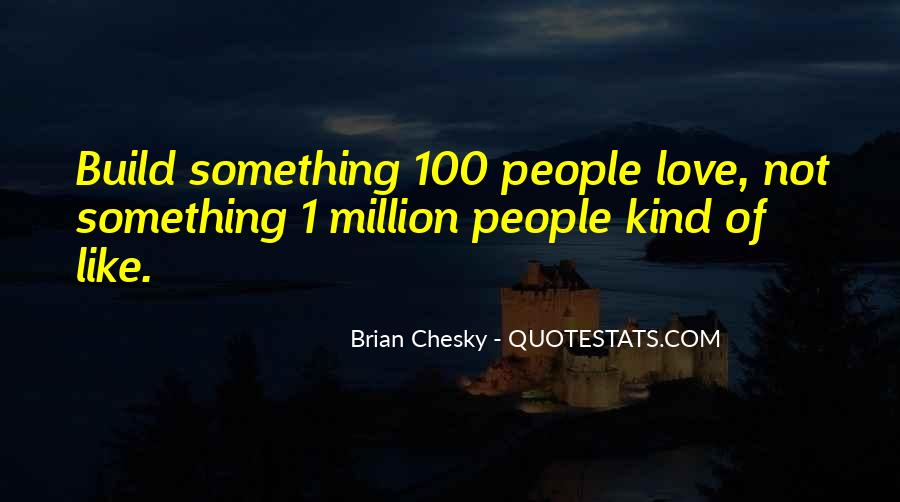 All Kind Of Love Quotes #7015
