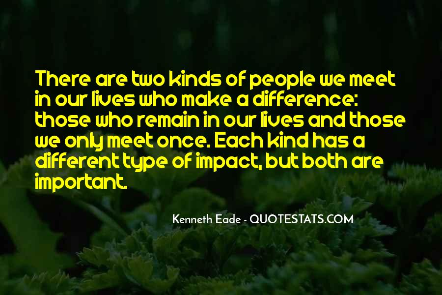 All Kinds Of Friends Quotes #1422900