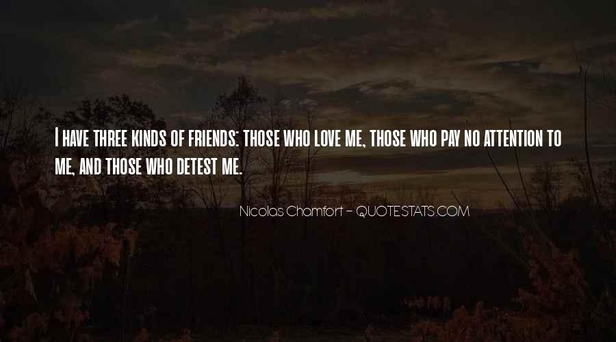 All Kinds Of Friends Quotes #1570321