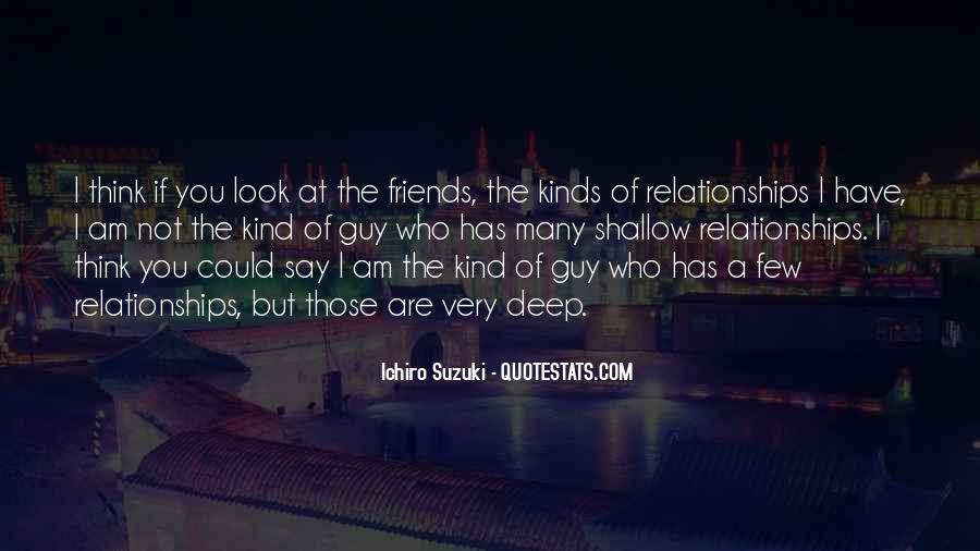All Kinds Of Friends Quotes #754353