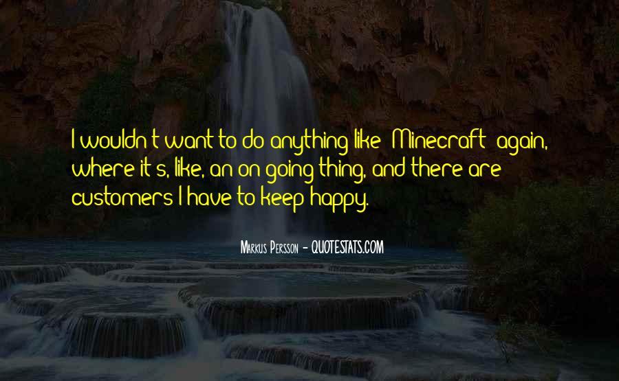 All Minecraft Quotes #1132901