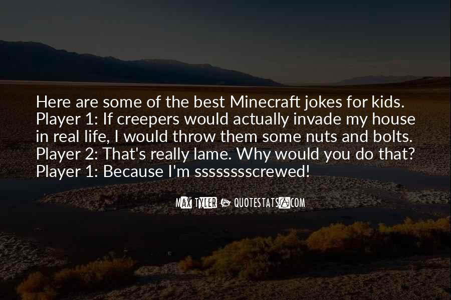 All Minecraft Quotes #980784