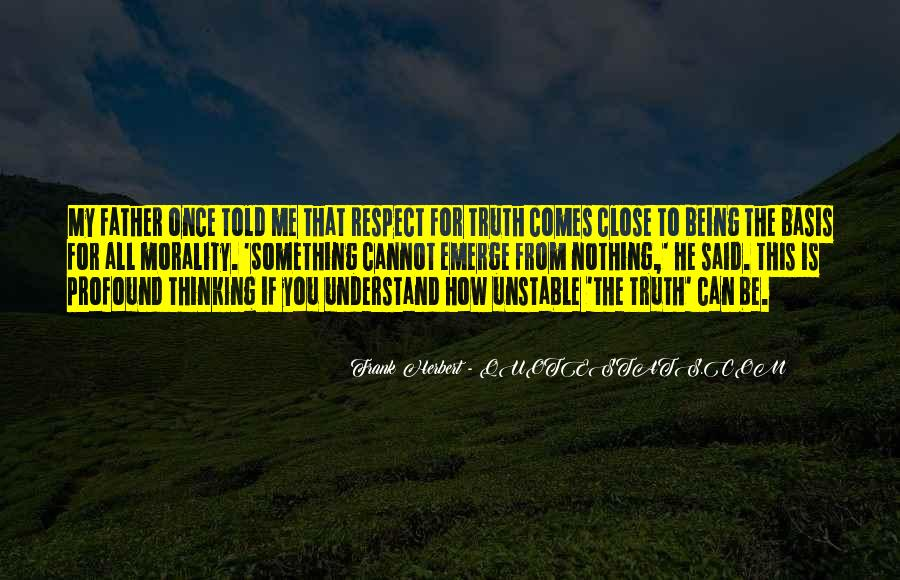 All My Respect To You Quotes #1141313