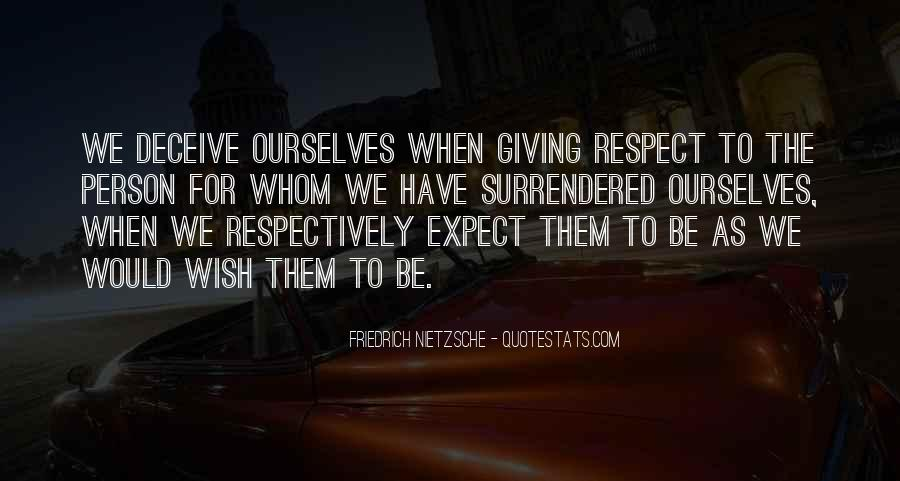 All My Respect To You Quotes #14092