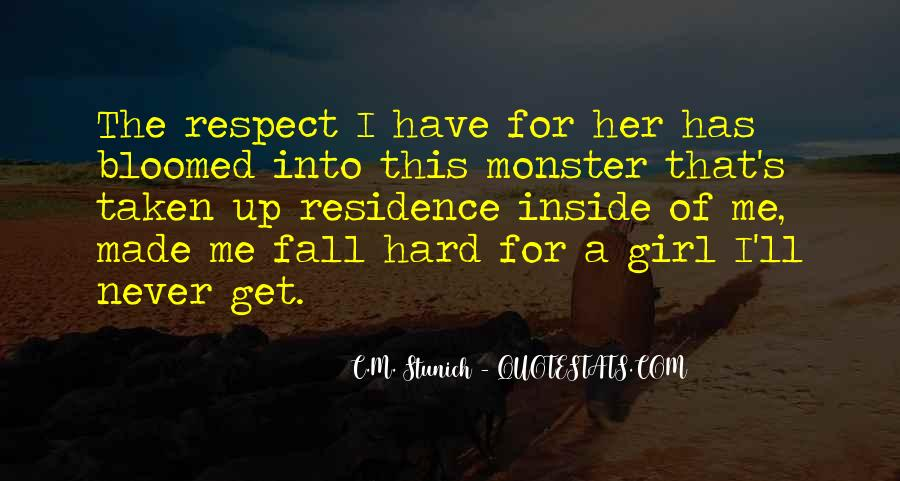 All My Respect To You Quotes #3095