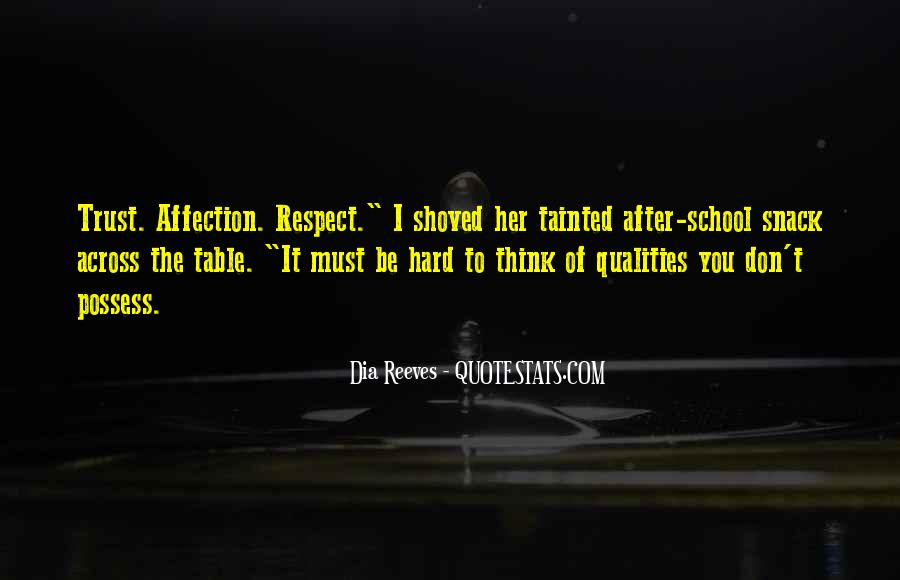 All My Respect To You Quotes #357