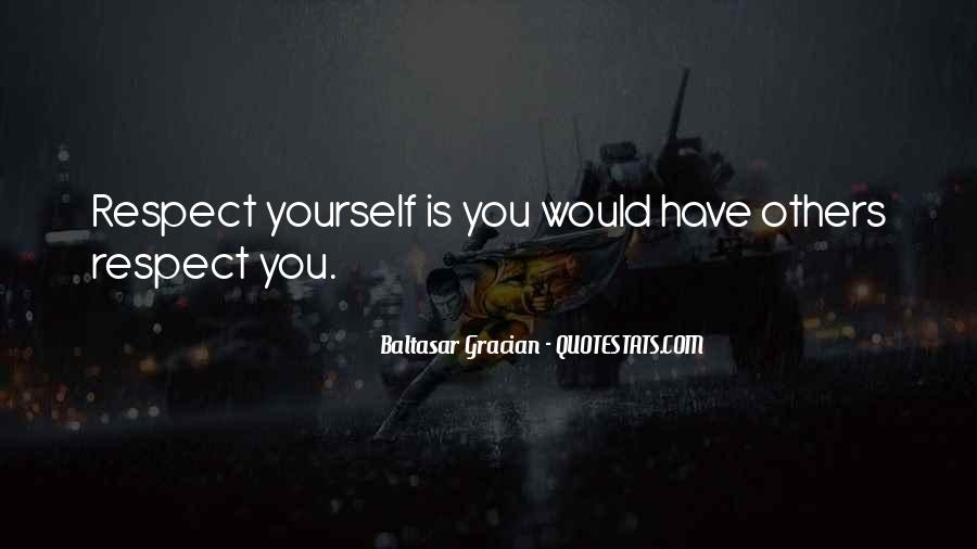 All My Respect To You Quotes #4366