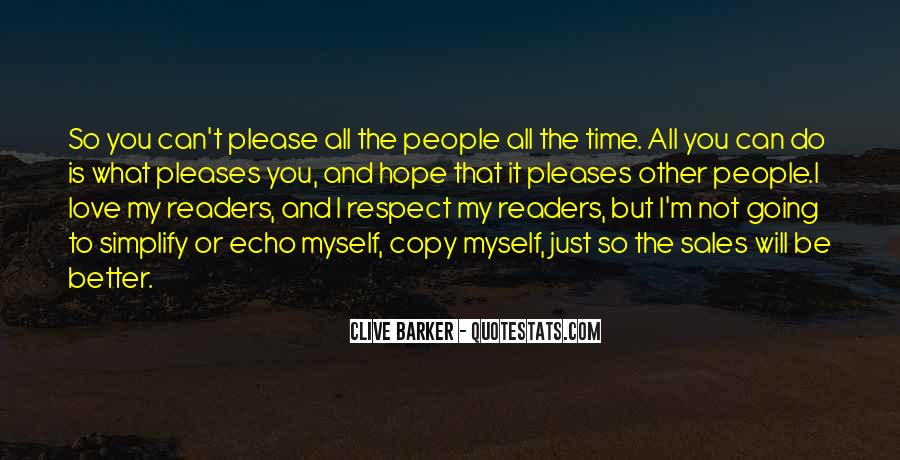 All My Respect To You Quotes #562645
