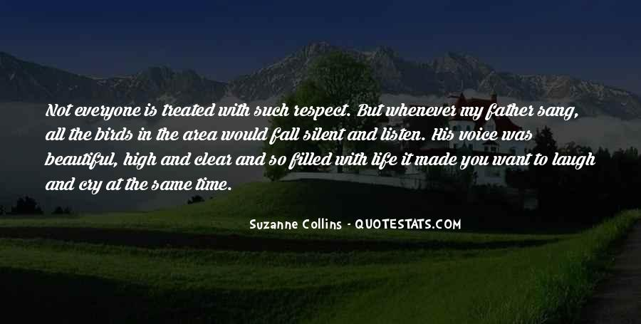 All My Respect To You Quotes #708350