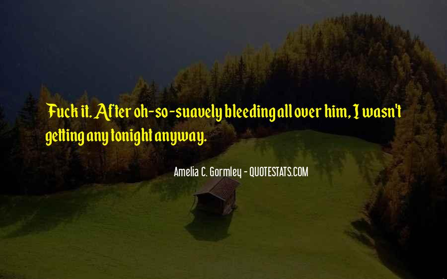 All Over It Quotes #17752