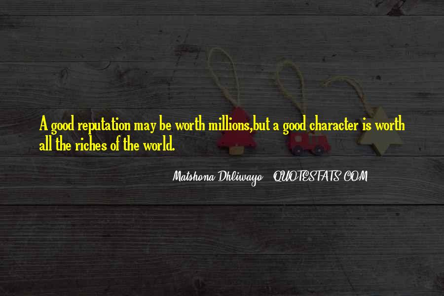All The Riches In The World Quotes #110146