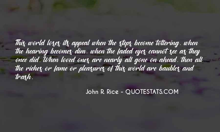 All The Riches In The World Quotes #148067