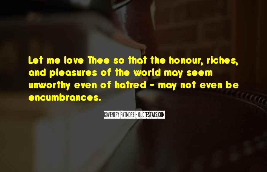 All The Riches In The World Quotes #246638
