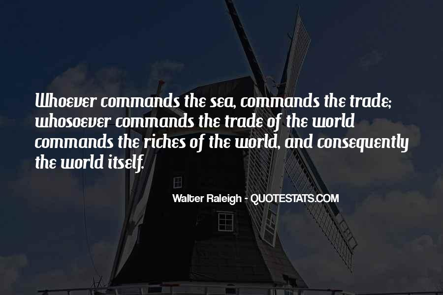 All The Riches In The World Quotes #342069