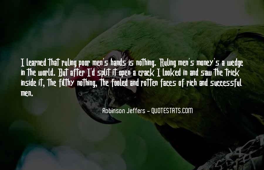 All The Riches In The World Quotes #366897